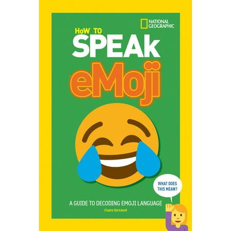 How to Speak Emoji (The Best Emoji App)
