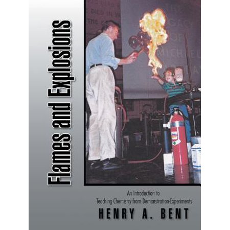 Flames and Explosions : An Introduction to Teaching Chemistry from Demonstration-Experiments](Chemistry Demonstrations For Halloween)