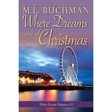 Where Dreams Are of Christmas : A Pike Place Market Seattle Romance ()