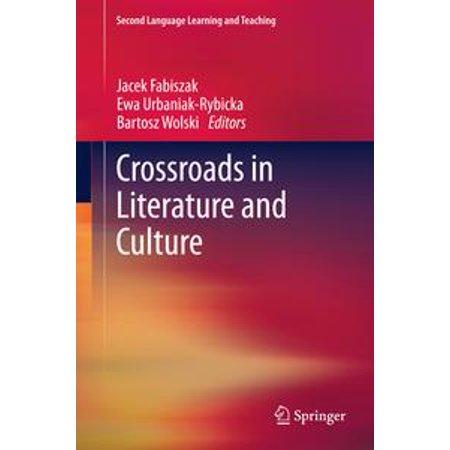 Crossroads in Literature and Culture - eBook