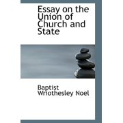 Essay on the Union of Church and State