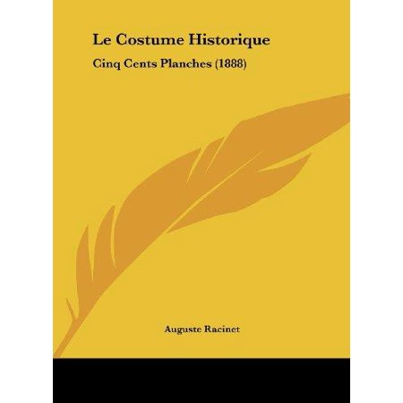 Le Costume Historique: Cinq Cents Planches (1888)