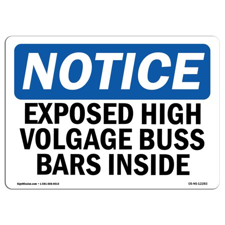 Aluminum High Bar - OSHA Notice Sign - Exposed High Voltage Buss Bars Inside | Choose from: Aluminum, Rigid Plastic or Vinyl Label Decal | Protect Your Business, Construction Site, Warehouse & Shop Area | Made in the USA