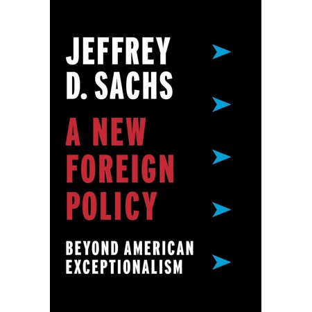 A New Foreign Policy : Beyond American