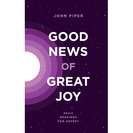 Good News of Great Joy : Daily Readings for
