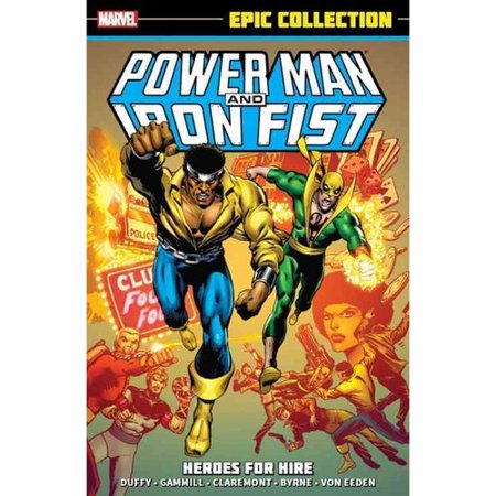 Power Man and Iron Fist Epic Collection: Heroes for Hire by