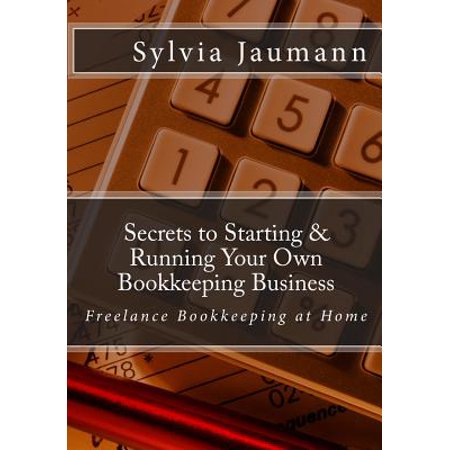 secrets to starting running your own bookkeeping