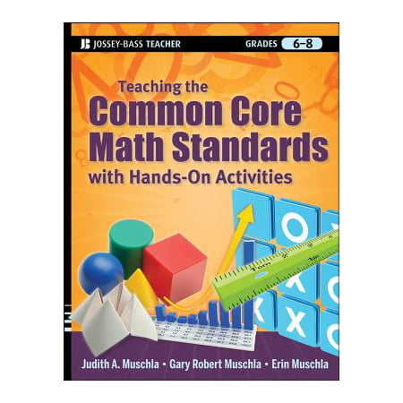 Teaching the Common Core Math Standards with Hands-On Activities, Grades