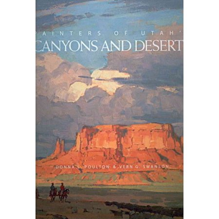 Painters of Utah's Canyons and Deserts