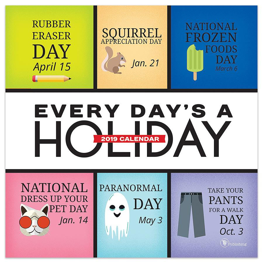 "2019 Every Day's A Holiday 5.5"" x 5.5"" January 2019-December 2019 Daily Desktop Calendar by TF Publishing"