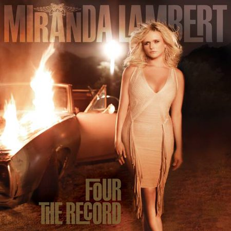 Miranda Lambert - Four The Record (CD) (Best Of Miranda Lambert)