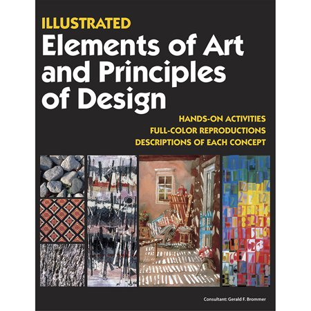 Illustrated Elements Of Art & Principles Of (Elements Of Art And Principles Of Art)