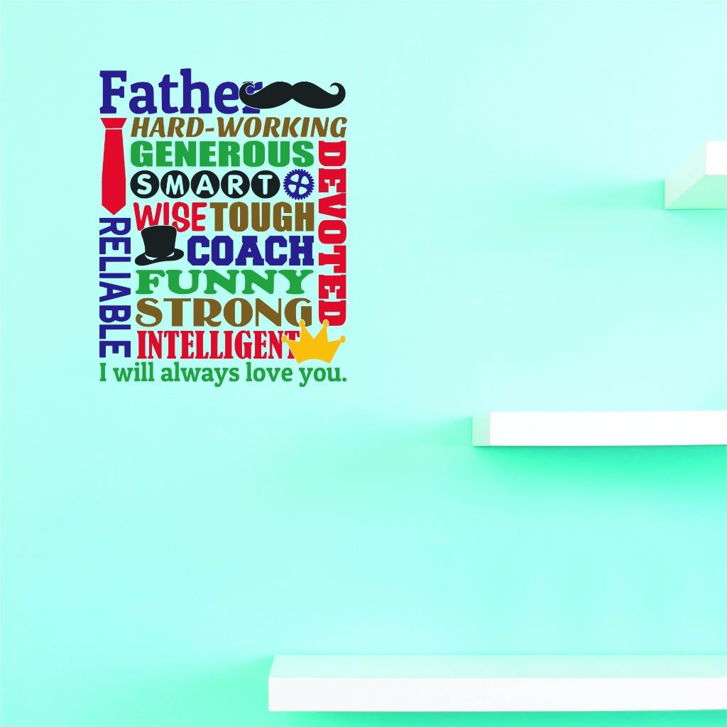 Custom Decals Father Hard-Working Generous Smart Wise Tough Coach Funny Strong Intelligent I Will... by Design With Vinyl
