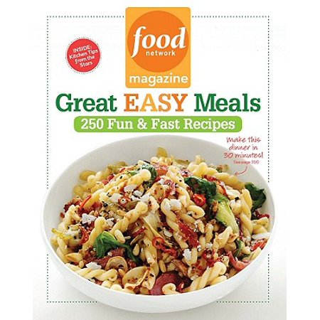 Food Network Magazine Great Easy Meals : 250 Fun & Fast Recipes (Food Network Halloween 2017)
