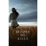 Before he Kills (A Mackenzie White Mystery-Book 1) (Paperback)