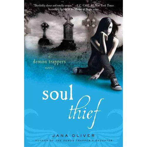 Soul Thief: A Demon Trapper Novel