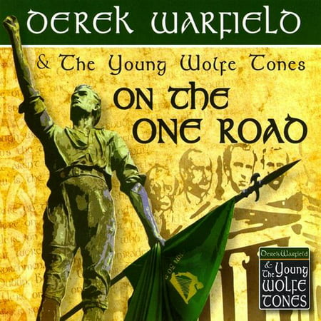 Derek Warfield & the Young Wolfe Tones - On the One Road [CD]