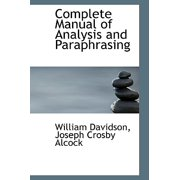 Complete Manual of Analysis and Paraphrasing