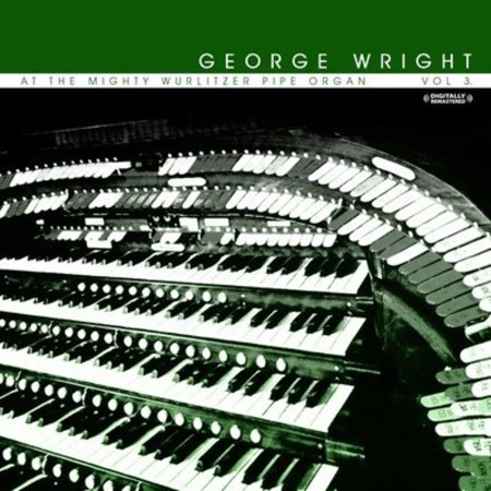 At the Mighty Wurlitzer Pipe Organ, Vol. 3 (CD) (Remaster)