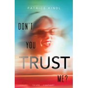 Don't You Trust Me?