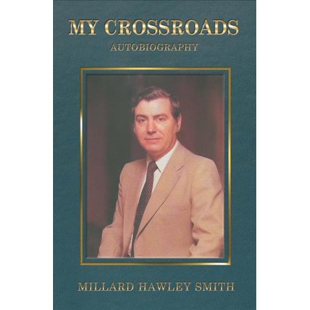 My Crossroads   Autobiography