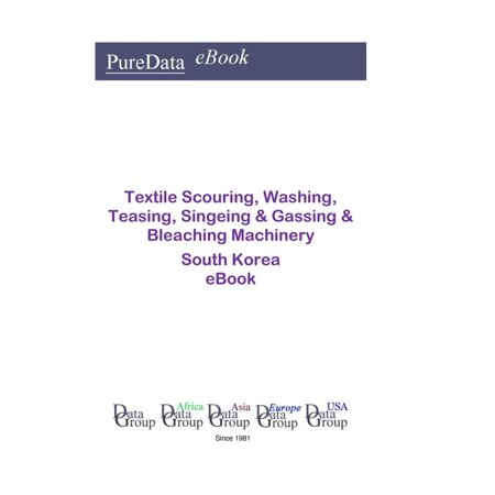 Textile Scouring, Washing, Teasing, Singeing & Gassing & Bleaching Machinery in South Korea - eBook The Textile Scouring, Washing, Teasing, Singeing & Gassing & Bleaching Machinery South Korea eBook provides 14 years Historic and Forecast data on the market for each of the 47 Products and Markets covered. The Products and Markets covered (Textile scouring, washing, teasing, singeing/gassing & bleaching machinery) are classified by the Major Products and then further defined and analysed by each subsidiary Product or Market Sector. In addition full Financial Data (188 items: Historic and Forecast Balance Sheet, Financial Margins and Ratios) Data is provided, as well as Industry Data (59 items) for South Korea.TEXTILE SCOURING - WASHING - TEASING - SINGEING + GASSING + BLEACHING MACHINERYTextile scouring, washing, teasing, singeing/gassing & bleaching machinery & equipmentBleaching machines, open vat, textileBleaching machines, pump circulation type, textileCleaning guns, spot removal, textile industryCloth guiders, textile bleachingCloth squeezing machines, textile industryDolly scouring machines, textileFabric bleaching machines, textile industryFabric scouring machinesFabric washing machines, textile industryFolding & spreading machines, textile bleachingGas singeing/gassing machines, textileGasoline singeing/gassing machines, textileHumidifiers, textileKier pilers, textile bleachingKiers, textile bleachingKnitwear scouring & washing machines, after printing, textile industryKnitwear scouring machinesMixers & stirrers, textile bleachingMoistening equipment, textile industryOpen width bleaching machines, textile industryOpen width scouring machines, textileRollers, textile bleachingRope scouring machinesScutching machines, textile bleachingSingeing/gassing machines for fabricsSingeing/gassing machines for velvetSingeing/gassing machines for yarnsSingeing/gassing machines, electric, textile industrySoaping ranges, textile bleachingSouring & chemicking machines, textileSteeping presses, textile bleachingTeaselling machines, blanketTeaselling machines, hosieryTeaselling machines, textile industryVats, hand bleaching, textile industryWashing machines, circular, textile industryWashing machines, continuous, textile industryWashing tunnels, textile industryWater conditioning installations for textile washing & scouring machinesWater mangles, textile bleachingYarn beaters, textile bleachingYarn bleaching machines, textile industryYarn impregnating machineryYarn scouring machinesYarn squeezers, textile bleachingTextile scouring, washing, teasing, singeing/gassing & bleaching machinery, NSKThere are 188 Financial items covered, including:Total Sales, Pre-tax Profit, Interest Paid, Non-trading Income, Operating Profit, Depreciation, Trading Profit, Assets (Intangible, Intermediate + Fixed), Capital Expenditure, Retirements, Stocks, Total Stocks / Inventory, Debtors, Maintenance Costs, Services Purchased, Current Assets, Total Assets, Creditors, Loans, Current Liabilities, Net Assets / Capital Employed, Shareholders Funds, Employees, Process Costs, Total Input Supplies / Materials + Energy Costs, Employees Remunerations, Sub Contractors, Rental & Leasing, Maintenance, Communication, Expenses, Sales Costs + Expenses, Premises, Handling + Physical Costs, Distribution Costs, Advertising Costs, Product Costs, Customer + After-Sales Costs, Marketing Costs, New Technology + Production, R + D Expenditure, Operational Costs./.. etc.