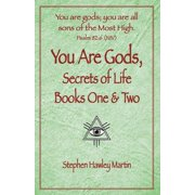 You Are Gods, Secrets of Life Books One & Two (Paperback)