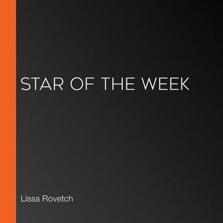 Star of the Week - Audiobook - Star Of The Week Ideas
