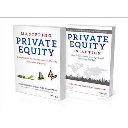 Mastering Private Equity Set  Growth Via Venture Capital  Minority Investments And Buyouts Set