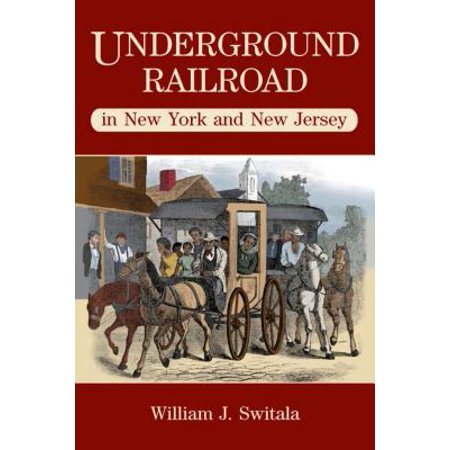 Underground Railroad in New York and New Jersey -