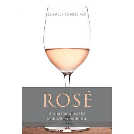Ros� : Understanding the Pink Wine (Revolution Wing)