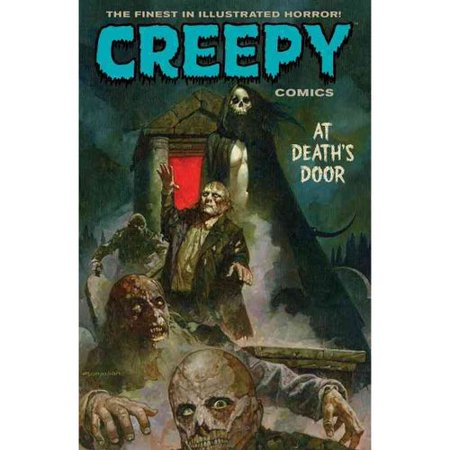 Creepy Comics: At Deaths Door by
