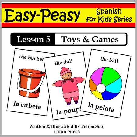 Spanish Lesson 5: Toys & Games - eBook (Spanish Halloween Lesson Plans)