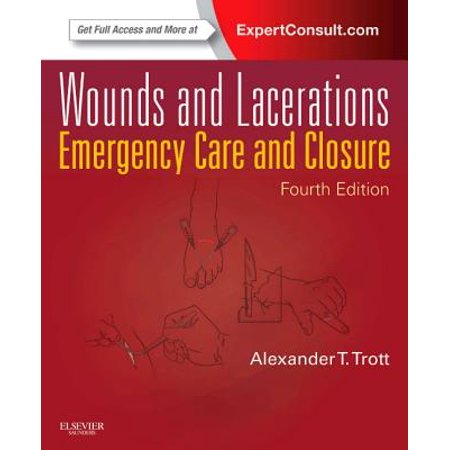 Wounds and Lacerations : Emergency Care and