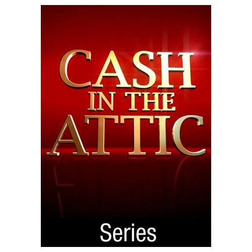 Cash in the Attic [TV Series] (2002)
