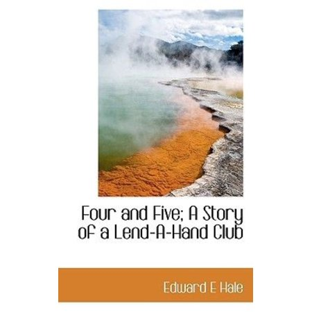 Four And Five  A Story Of A Lend A Hand Club