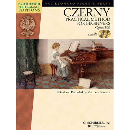Carl Czerny - Practical Method for Beginners, Op. 599 : With Online Audio of Performance (Carl Edwards Best Tracks)