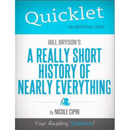 Quicklet on Bill Bryson's A Short History of Nearly Everything (CliffNotes-like Summary) - - History Halloween Summary