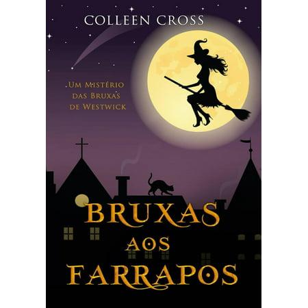 Bruxas aos Farrapos : Um Mistério das Bruxas de Westwick - eBook](Historia De Bruxas Halloween)