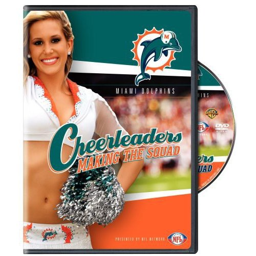 NFL: Cheerleaders Making The Squad: Miami Dolphins