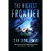 The Highest Frontier