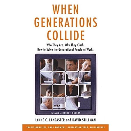 When Generations Collide By Lynne Lancaster