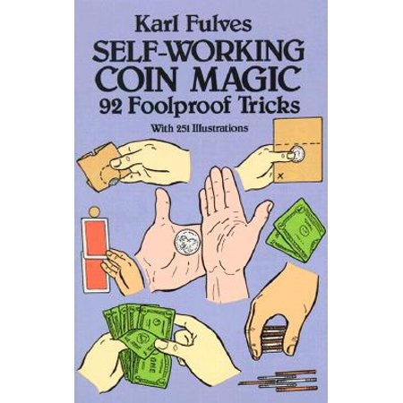 Self-Working Coin Magic : 92 Foolproof Tricks Coin Magic Trick Revealed