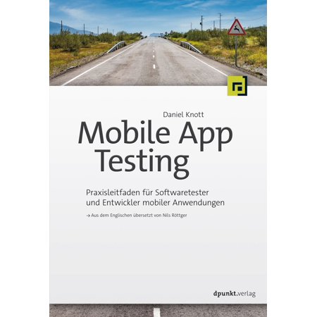 Mobile App Testing - eBook (Mobile App Testing)