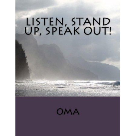 Listen  Stand Up  Speak Out