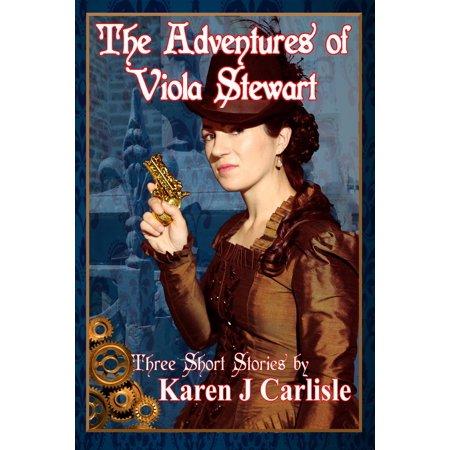 The Adventures of Viola Stewart: Three Short Stories -