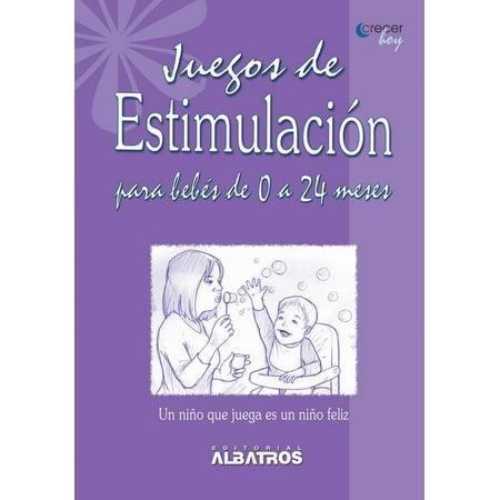 Juegos de estimulación para bebés de 0 a 24 meses EBOOK - eBook