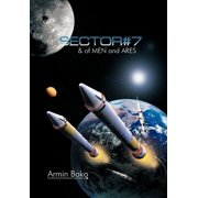 Sector#7 & of Men and Ares