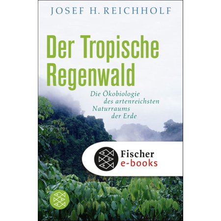 Der tropische Regenwald - eBook (Tropische Insel-wochenende)