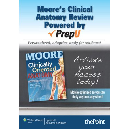 Moore\'s Clinical Anatomy Review PrepU Access Code - Walmart.com
